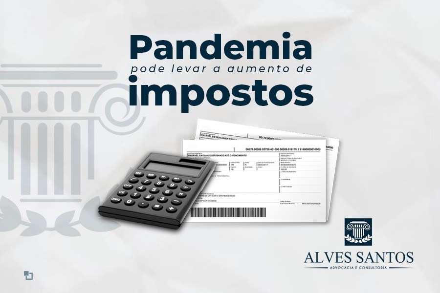 Pandemia deve levar a aumento de impostos